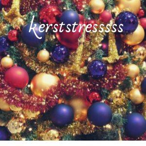 kerststress